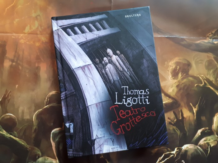 """Teatro Grottesco"" Thomas Ligotti - zbiór opowiadań weird fiction"