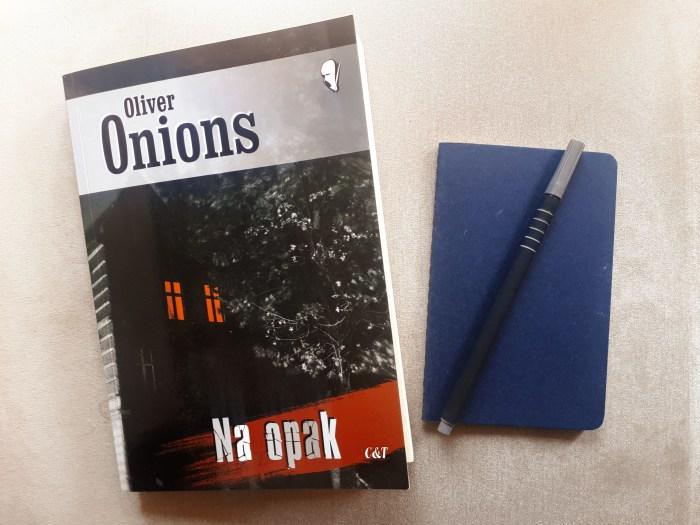 """Na Opak"" Oliver Onions - weird fiction"