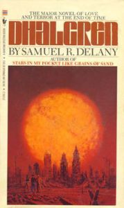 """Dhalgren"" Samuel R. Delany - weird fiction"