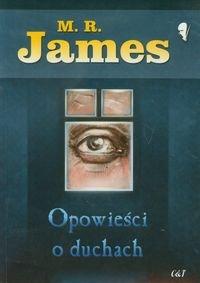 """Opowieści o duchach"" M.R. James - weird fiction"