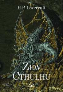 """Zew Cthulhu"" H.P. Lovecraft - weird fiction"
