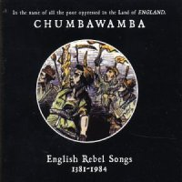 chumbawamba: english rebel songs 1381-1984
