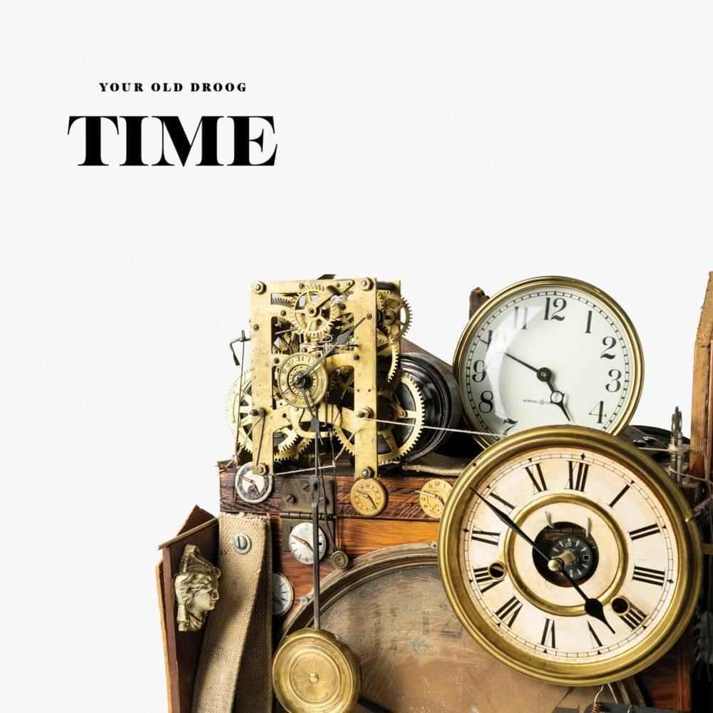 """Your Old Droog- """"TIME"""" (Album Review)"""
