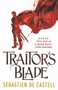 Traitor's Blade (Greatcoats, #1) by Sebastien de Castell