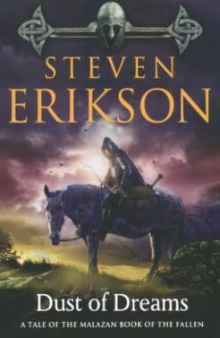 Dust of Dreams (Malazan Book of the Fallen, #9) Steven Erikson