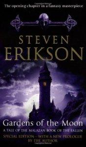 Gardens of the Moon (Malazan Book of the Fallen, #1) by Steven Erikson