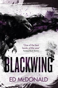 Blackwing (Ravens' Mark, #1) by Ed McDonald