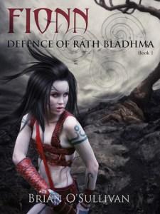 Fionn: Defence of Ráth Bládhma by Brian O'Sullivan