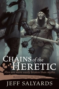 Chains of the Heretic (Bloodsounder's Arc, #3) by Jeff Salyards