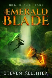 The Emerald Blade (Landkist Saga) by Steven Kelliher