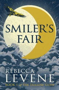 Smiler's Fair (Hollow Gods) by Rebecca Levene