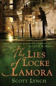 The Lies of Locke Lamora (Gentlemen Bastards) by Scott Lynch