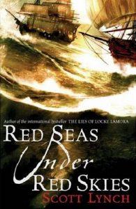 Red Seas Under Red Skies (Gentlemen Bastards) by Scott Lynch