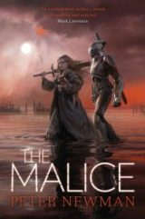 The Malice (The Vagrant) by Peter Newman