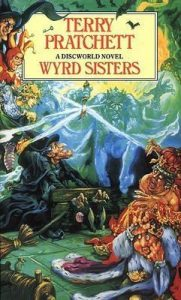 Wyrd Sisters (Discworld) by Terry Pratchett