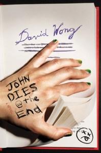 John Dies at the End by David Wong