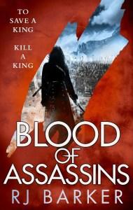 Blood of Assassins (Wounded Kingdom) by R. J. Barker