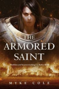 The Armored Saint (Sacred Throne) by Myke Cole
