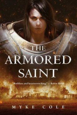 The Armored Saint (Sacred Throne) by Myke Cole
