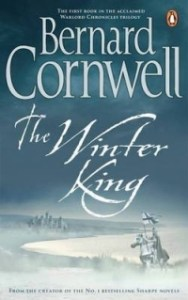 The Winter King (Warlord Chronicles) by Bernard Cornwell