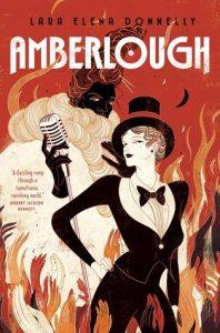 Amberlough by Lara Elena Donnelly