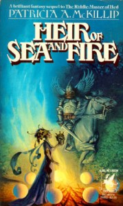Heir of Sea and Fire (Riddle-Master) by Patricia A. McKillip