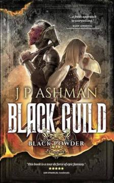 Black Guild (Black Powder Wars) by J.P. Ashman