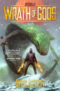 Paternus: Wrath of Gods by Dyrk Ashton