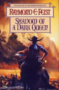 Shadow of a Dark Queen (Serpentwar) by Raymond E. Feist