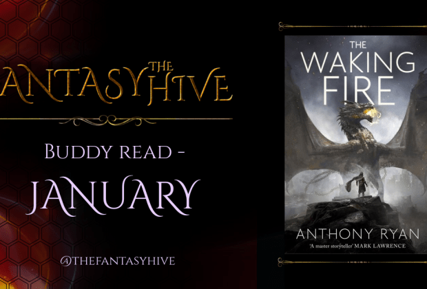 The Waking Fire (Draconis Memoria) by Anthony Ryan (January)
