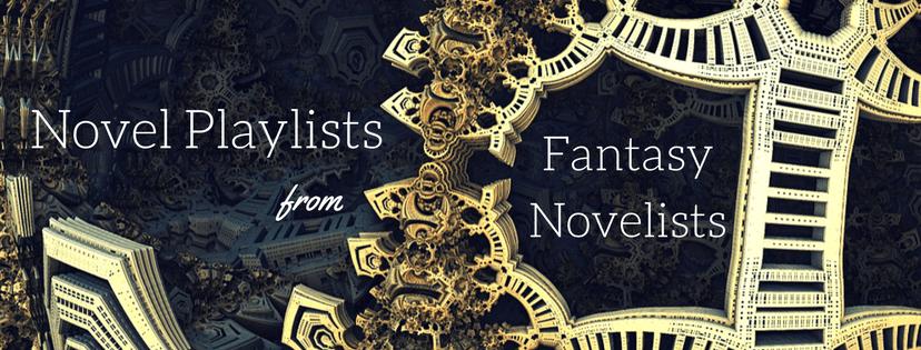 Novel Playlists from Fantasy Novelists