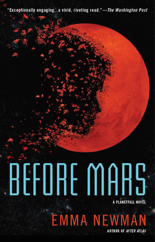 Before Mars (Planetfall) by Emma Newman