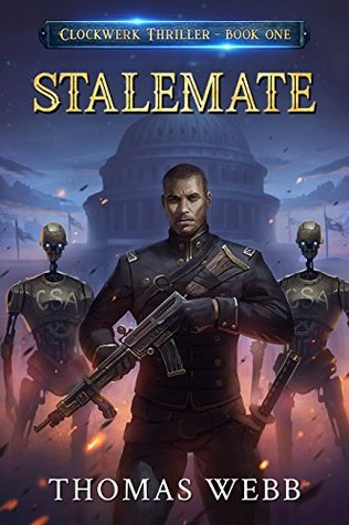 Stalemate (Clockwerk Thriller) by Thomas Webb