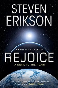 Rejoice: A Knife to the Heart by Steven Erikson