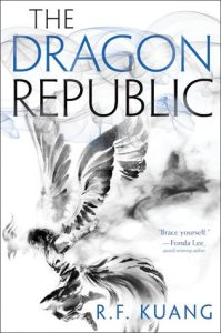 The Dragon Republic (The Poppy War) by R.F. Kuang