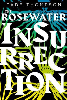 Thompson - The Rosewater Insurrection