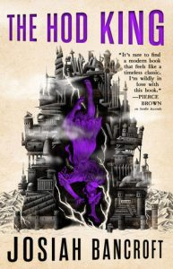 The Hod King (The Books of Babel) by Josiah Bancroft