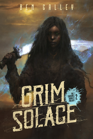 Grim Solace (Chasing Graves) by Ben Galley