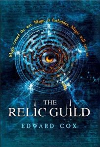 The Relic Guild by Edward Cox