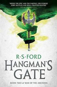 Hangman's Gate (War of the Archons) by R.S. Ford