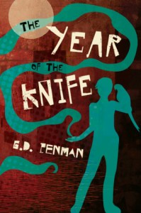 The Year of the Knife (Witch of Empire) by G.D. Penman