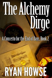 The Alchemy Dirge (Concerto For The End of Days) by Ryan Howse