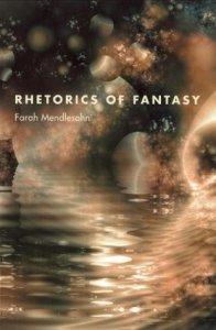 Rhetorics of Fantasy by Farah Mendlesohn
