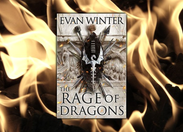 The Rage of Dragons (Burning) by Evan Winter - Fantasy Hive Featured Image
