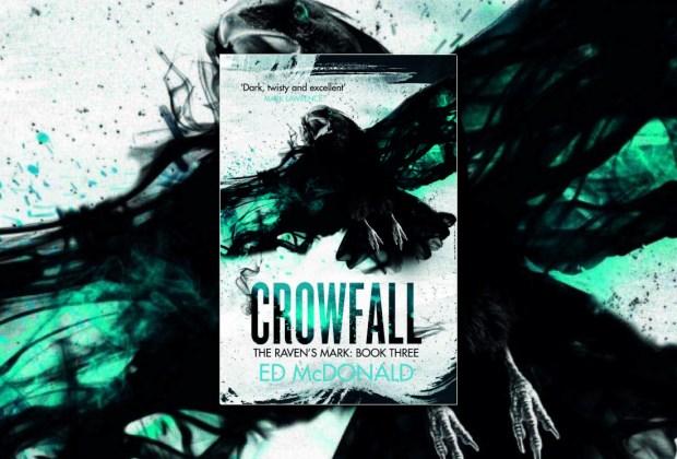 Crowfall (Raven's Mark) by Ed McDonald