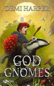 God of Gnomes (God Core) by Demi Harper