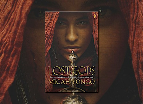 Lost Gods by Micah Yongo