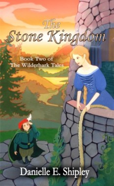 The Stone Kingdom (Wilderhark Tales) by Danielle E. Shipley