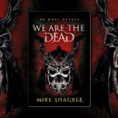 We Are The Dead (The Last War) by Mike Shackle