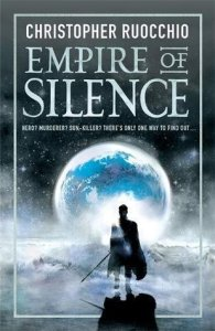 Empire of Silence (Sun Eater) by Christopher Ruocchio